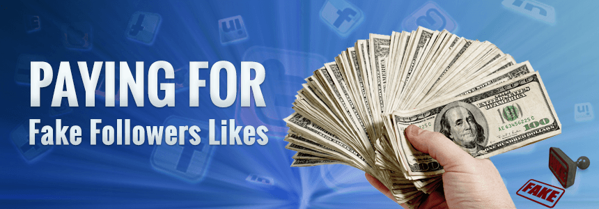 4. Paying for Fake Likes