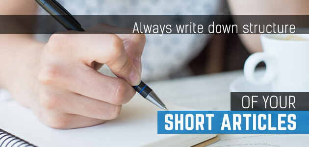 Always write down structure of your short article 1