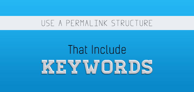 Use-a-permalink-structure-that-include-keywords-1