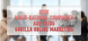 5 Gorilla Online Marketing Tips To Boost Your Business