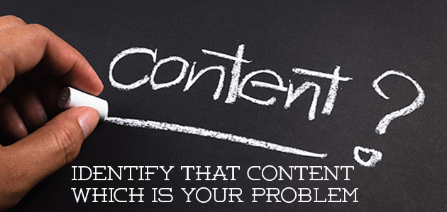 Identify-that-content-which-is-your-problem