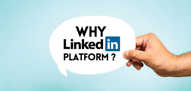 Why Linked-In platform