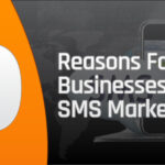 Top ten reasons for businesses to choose mobile sms marketing