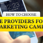 How To Choose Service Providers For Your SMS Marketing Campaigns
