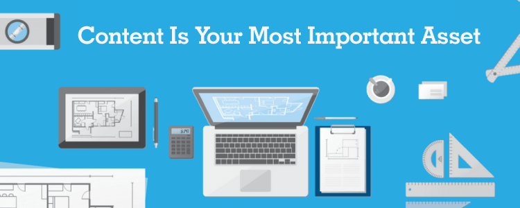 Content Is Your Most Important Asset