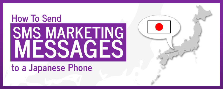 Sms marketing messages, marketing messages, Japanese phone numbers, marketing messages, message sending, messaging campaigns, business messages, sms marketing, bulk mobile marketing, bulk marketing, bulk messages, Japanese phone, Japanese sms, mobile messages, sms to japan, Japanese phone calls, calls to japan, sms in japan, japan calls