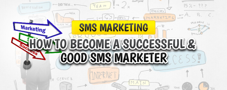 How to become a successful mobile sms marketing professional marketer