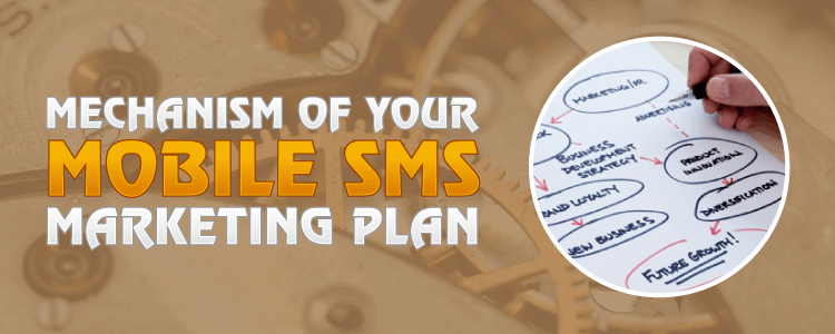 Sms mechanism, marketing mechanism, sms marketing, sms mechanism, marketing plan, bulk mobile marketing, automobile marketing, automated marketing, business marketing, bulk mobile marketing, sms solutions, mobile strategy, bulk mobile solutions, mobile marketing, mechanism of sms marketing,