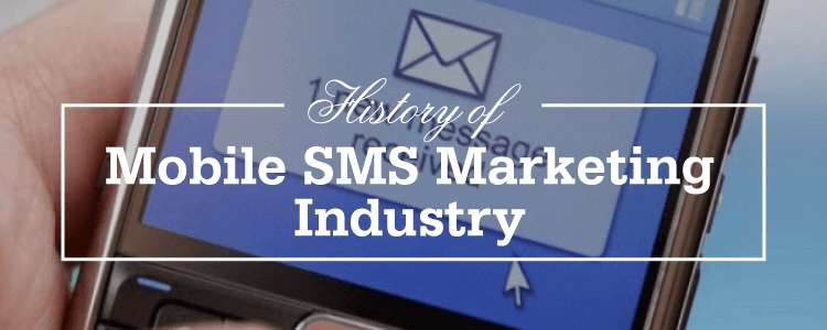 History Of Mobile Marketing, mobile marketing, sms marketing, sms history, mobile history, mobile industry, history of mobile, sms solutions, complete history, unique history of sms marketing, sms marketing and fow, flow of sms marketing